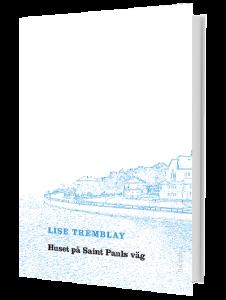 Lise Tremblay roman Ramus